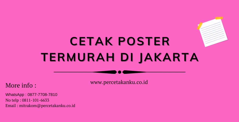Cetak Poster Termurah di Jakarta