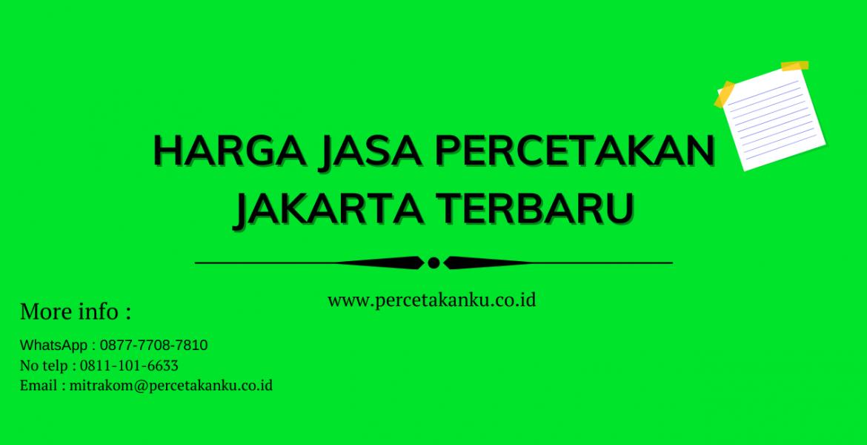Harga Jasa Percetakan Jakarta Terbaru