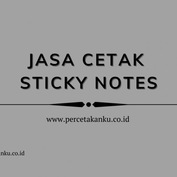 Jasa Cetak Sticky Notes Berkualitas Hasil Terbaik