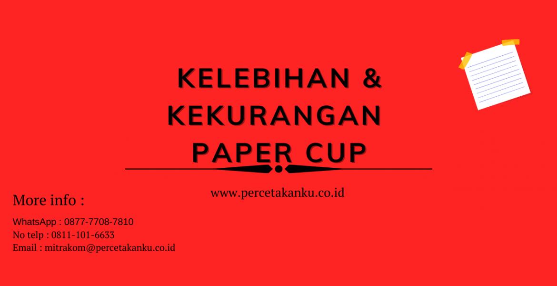 Kelebihan dan Kekurangan Paper Cup
