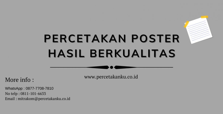 Percetakan Poster Hasil Berkualitas