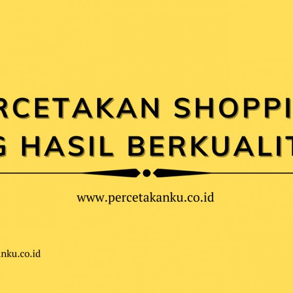 Percetakan Shopping Bag Di Jakarta