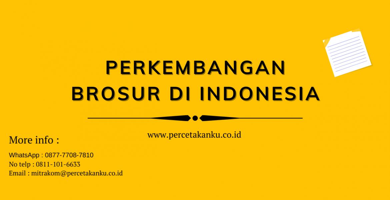 Perkembangan Brosur di Indonesia