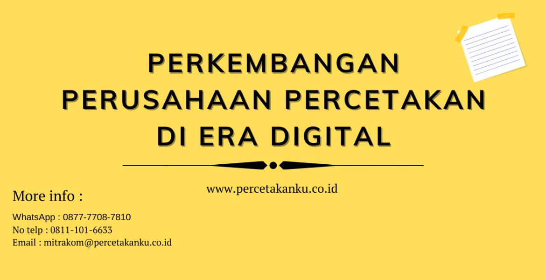 Perkembangan Perusahaan Percetakan di Era Digital