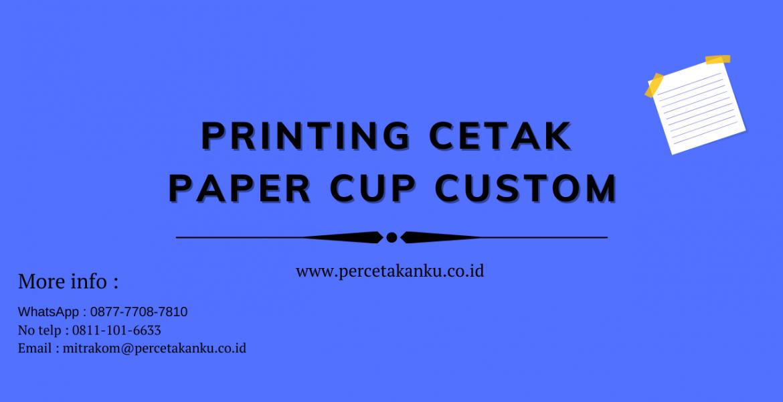 ptinting cetak paper cup custom